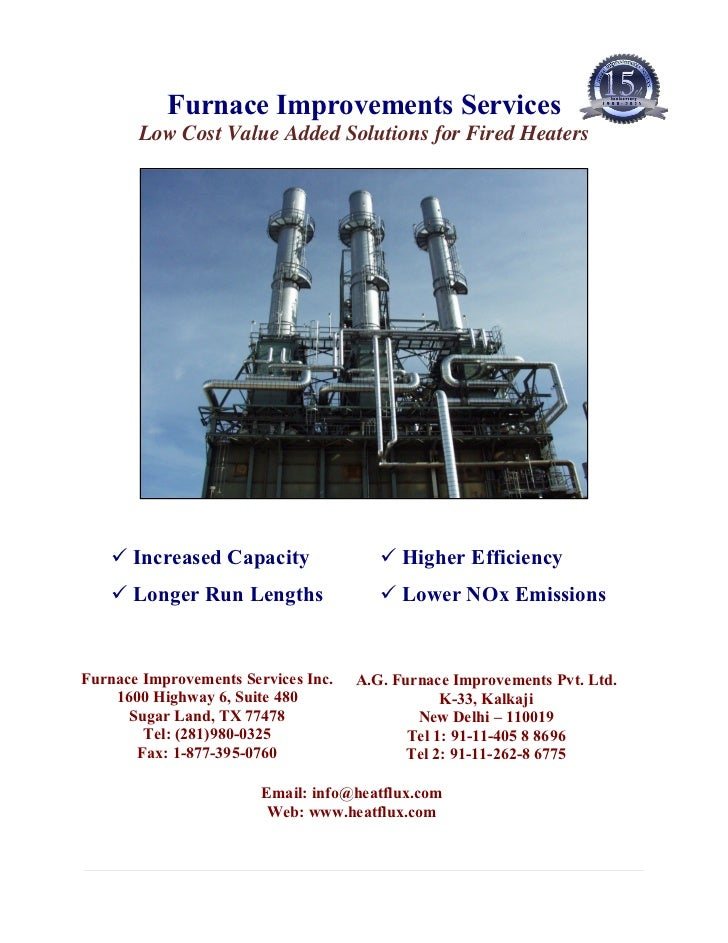 Furnace Improvements Services       Low Cost Value Added Solutions for Fired Heaters      Increased Capacity              ...