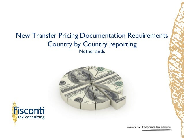 New Transfer Pricing Documentation Requirements Country by Country reporting Netherlands member of