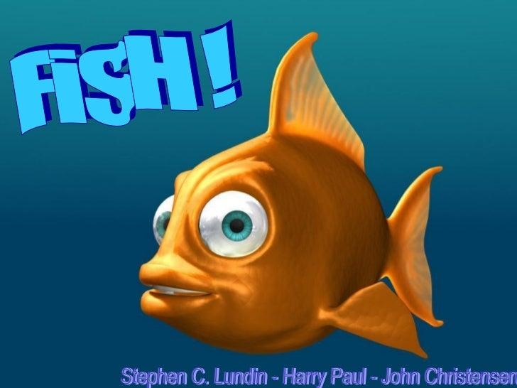 FiSH ! Stephen C. Lundin - Harry Paul - John Christensen