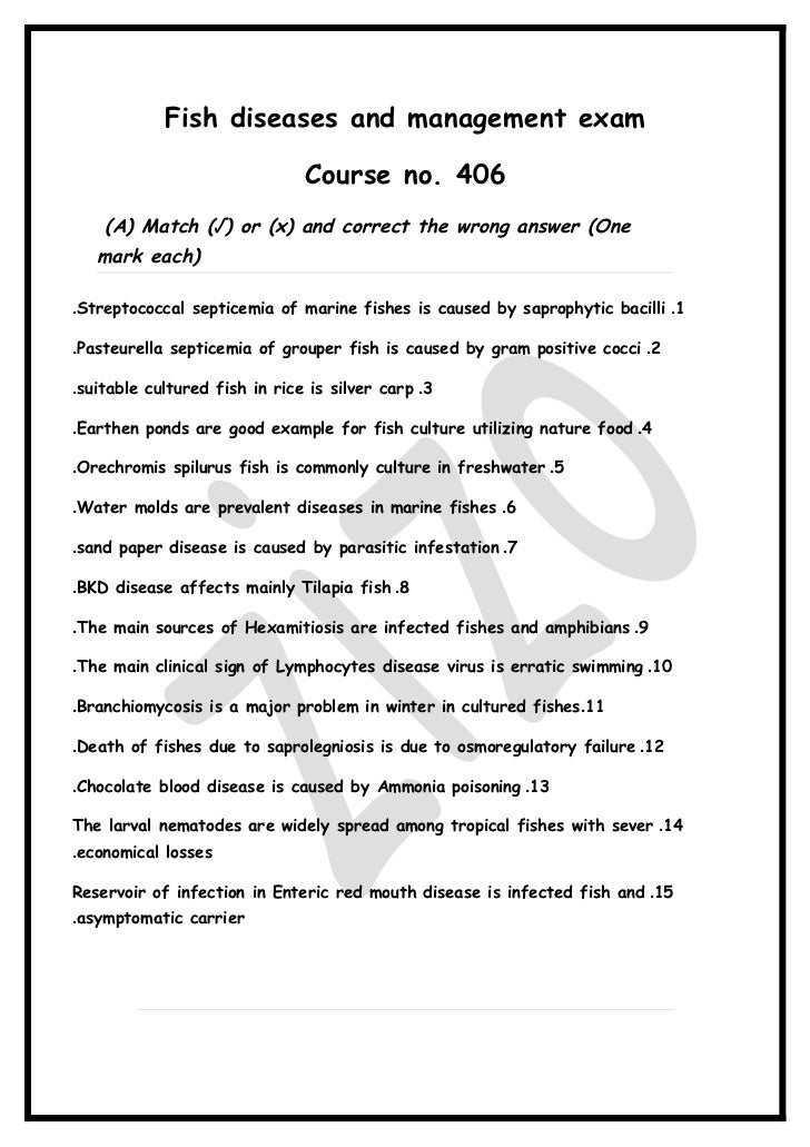 Fish diseases and management exam                               Course no. 406    (A) Match (√) or (x) and correct the wro...