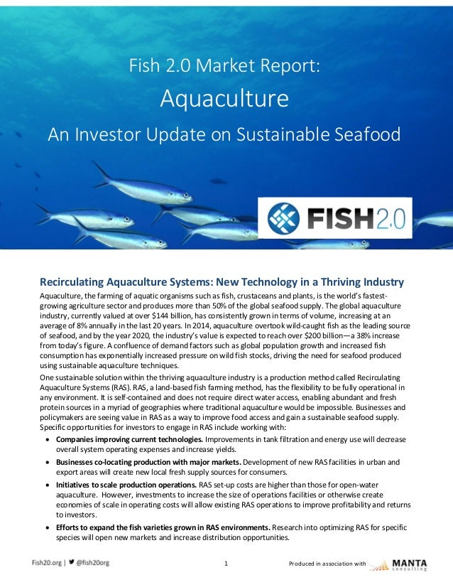 1 Produced in association with Recirculating Aquaculture Systems: New Technology in a Thriving Industry Aquaculture, the f...
