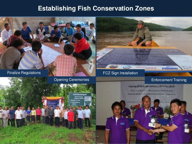 Finalize Regulations Opening Ceremonies FCZ Sign Installation Enforcement Training Establishing Fish Conservation Zones