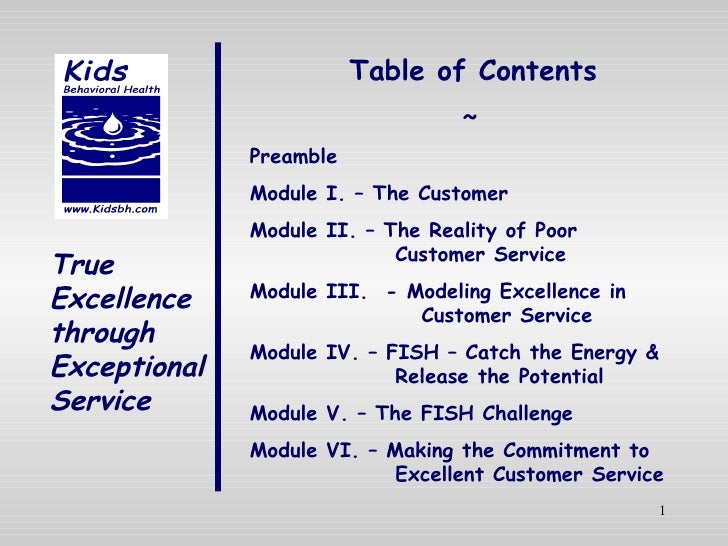 True Excellence through Exceptional Service Table of Contents ~ Preamble Module I. – The Customer Module II. – The Reality...