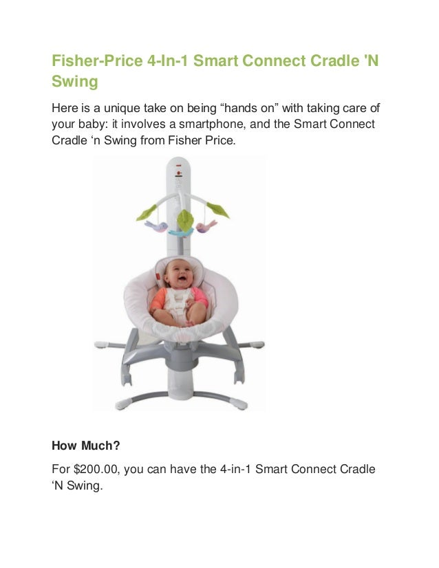 Fisher price 4 in 1 smart connect cradle 39 n swing for Chaise 4 en 1 fisher price