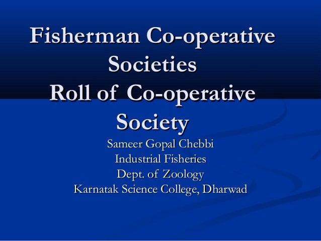 Fisherman Co-operativeFisherman Co-operative SocietiesSocieties Roll of Co-operativeRoll of Co-operative SocietySociety Sa...