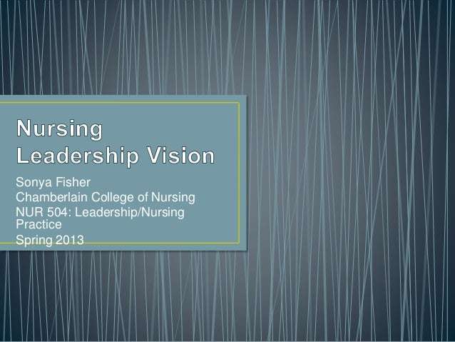 nursing leadership vision