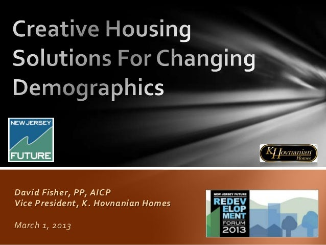 David Fisher, PP, AICPVice President, K. Hovnanian HomesMarch 1, 2013