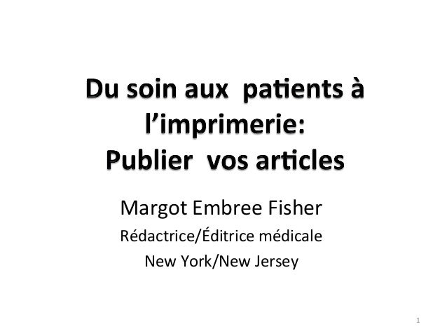 Margot Embree Fisher Rédactrice/Éditrice médicale New York/New Jersey 1