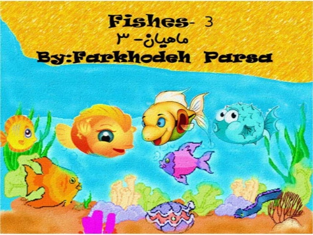 Fishes 3-4-5