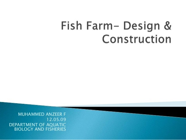 Fish farm design construction for Design of oxidation pond ppt