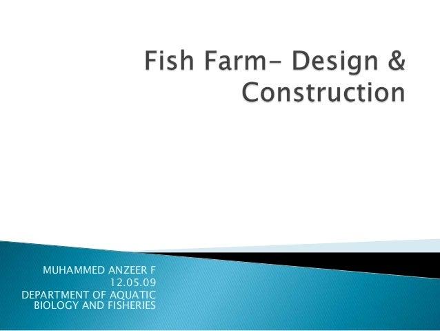 Fish farm design construction for Design of farm pond ppt