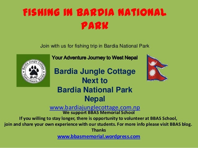 Fishing in Bardia National                    Park                 Join with us for fishing trip in Bardia National Park  ...
