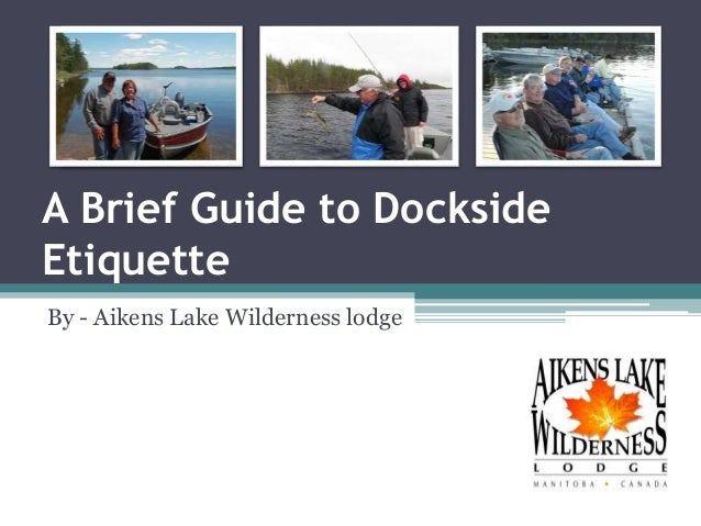 A Brief Guide to Dockside Etiquette - Fishing in Canada