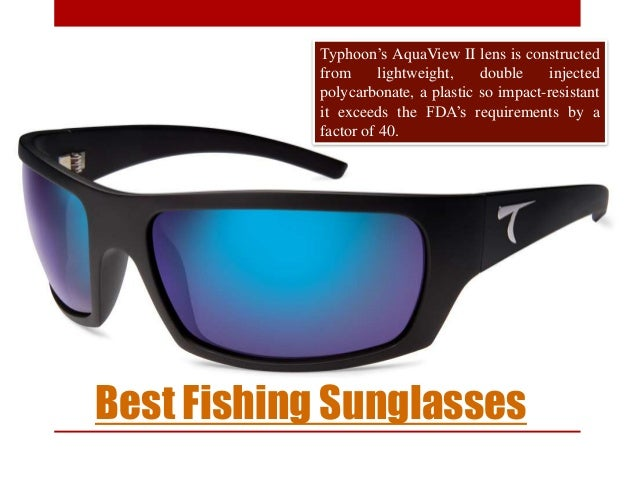 3471f2a0ad8 4. Best Fishing Sunglasses ...