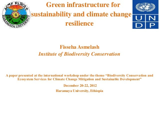 Green infrastructure for                sustainability and climate change                            resilience           ...