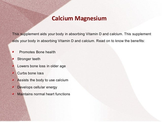 Calcium and magnesium benefits