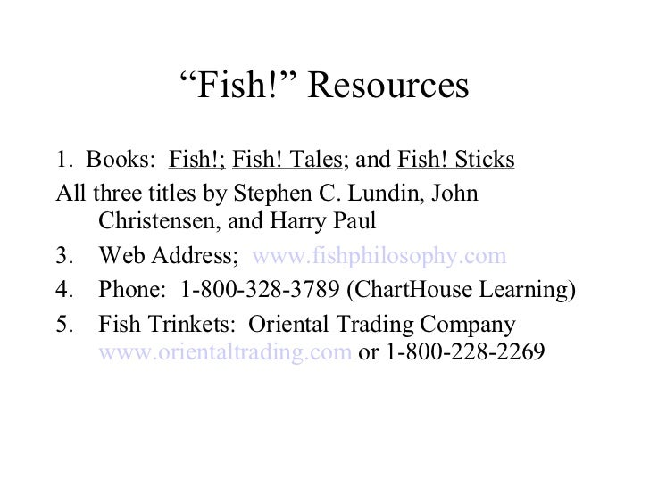 a study of the book fish by stephen lundin Stephen lundin is a writer, entrepreneur, and filmmaker with a rich history as a graduate level business school professor and dean steve has written a number of books including the bestselling fish.