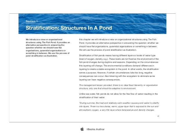 this chapter we will introduce a view on organizational structures using The Fish Pond. It provides an alternative perspec...