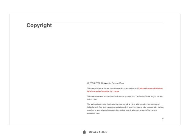 Copyright iv © 2008-2012 Ali Anani / Bas de Baar This report is free and share it with the world under the terms of Creati...