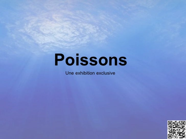 Poissons Une exhibition exclusive