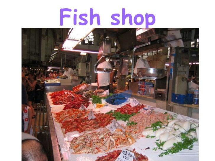 Fish shop<br />