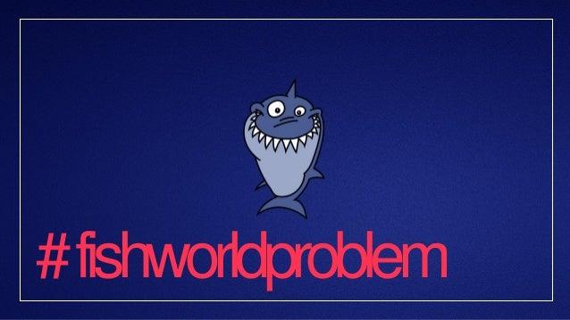 # fishworldproblem