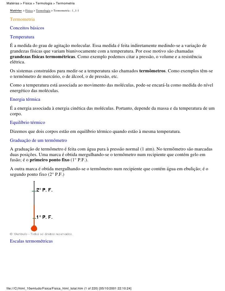 Matérias > Física > Termologia > Termometria    Matérias > Física > Termologia > Termometria : 1_1-1    Termometria   Conc...