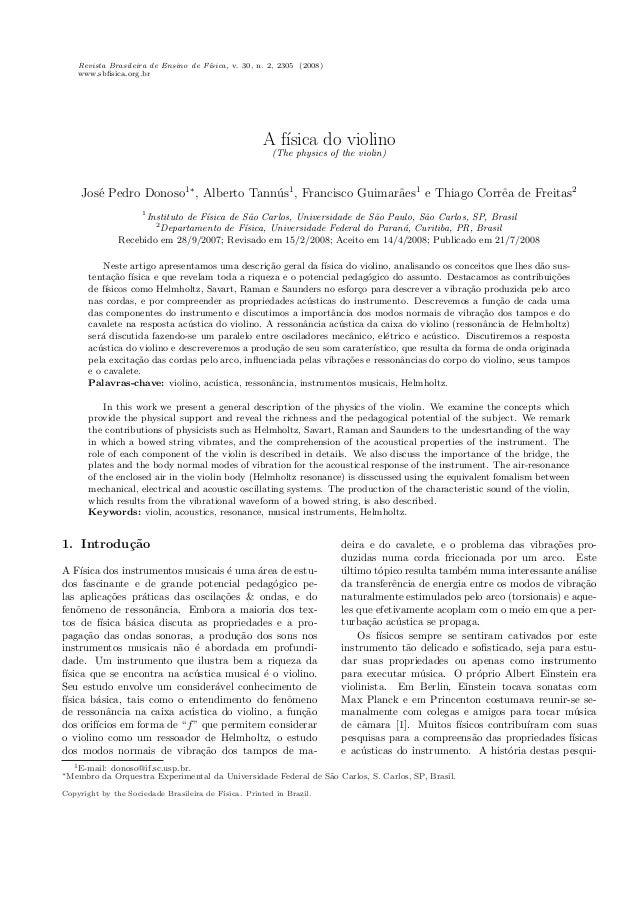 Revista Brasileira de Ensino de F´ısica, v. 30, n. 2, 2305 (2008) www.sbfisica.org.br A f´ısica do violino (The physics of ...