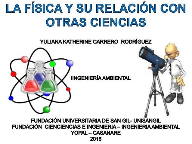Fisica 1 Y Su Relacion