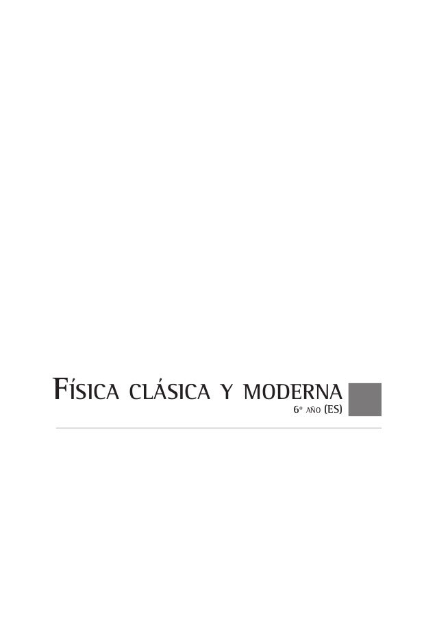 Fisica clasica y moderna 6 for Clasica y moderna entradas
