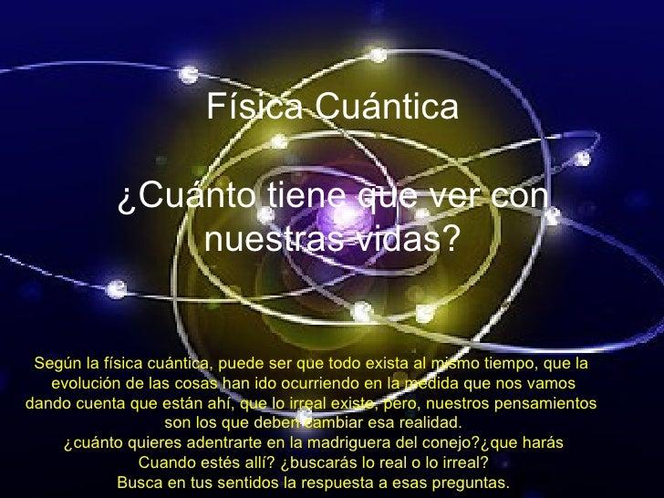 Resultado de imagen de Hemos entrado en la Física Cuántica