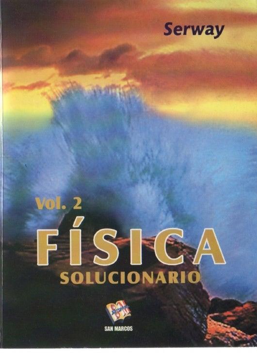 Fisica   serway vol.2 (solucionario)
