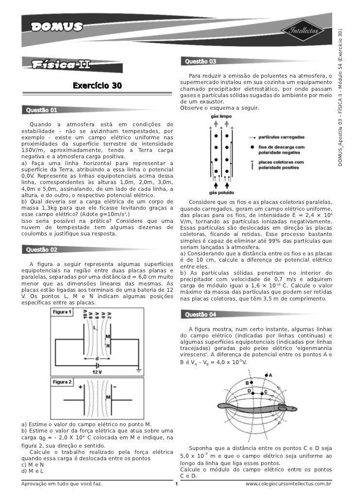 DOMUS_Apostila 03 - FÍSICA II - Módulo 54 (Exercício 30)                                                                Qu...