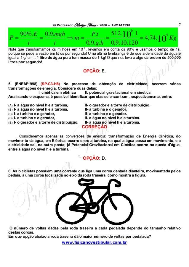 © Professor Rodrigo Penna – 2006 – ENEM 1998www.fisicanovestibular.com.br7KghgtPmtmghtEP 1010 56.74,4120.10.9,01..512..9,0...