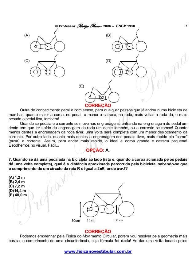 © Professor Rodrigo Penna – 2006 – ENEM 1998www.fisicanovestibular.com.br8(A) (B)(C) (D)(E)CORREÇÃOOutra de conhecimento g...