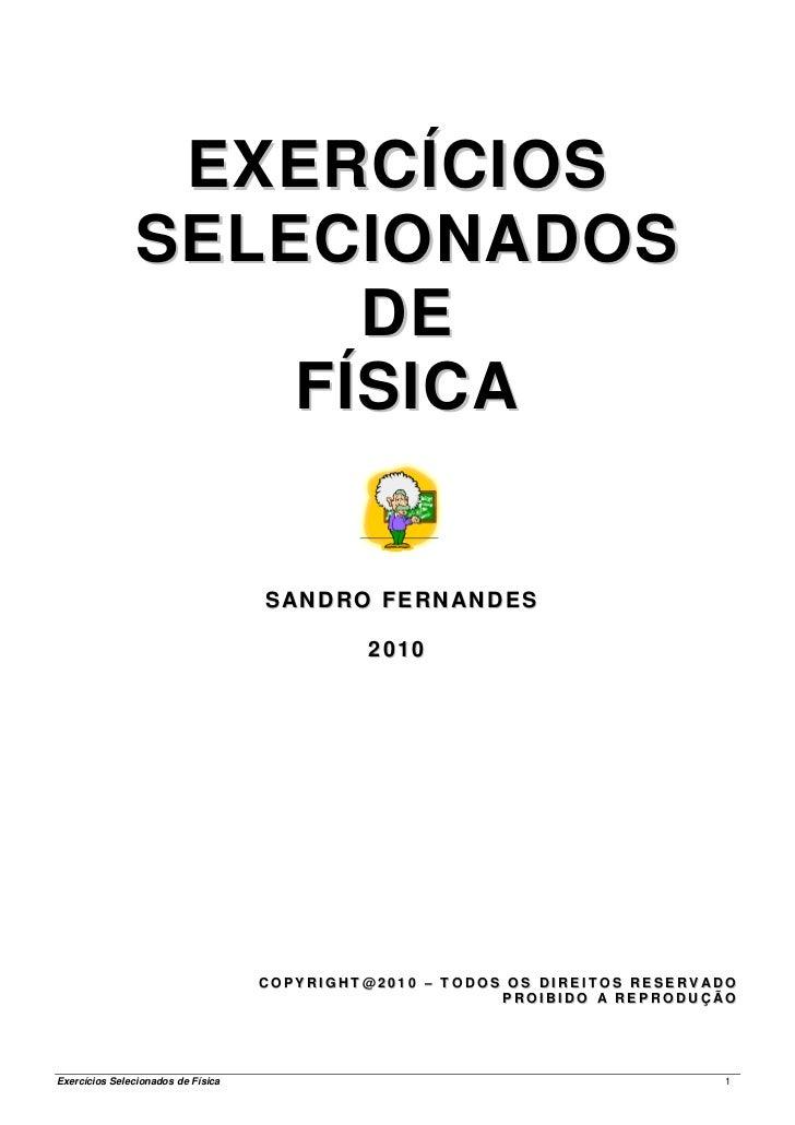EXERCÍCIOS               SELECIONADOS                     DE                   FÍSICA                                    S...