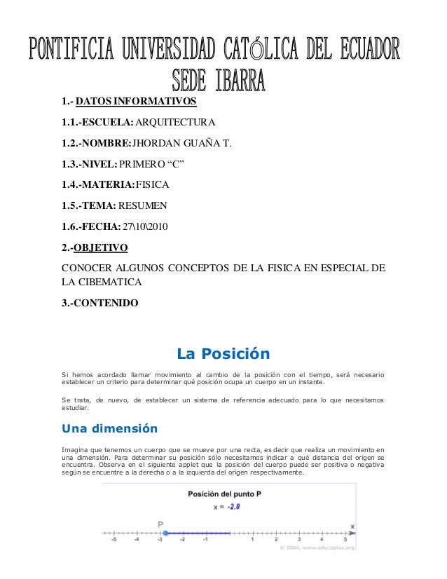 "1.- DATOS INFORMATIVOS 1.1.-ESCUELA:ARQUITECTURA 1.2.-NOMBRE:JHORDAN GUAÑA T. 1.3.-NIVEL:PRIMERO ""C"" 1.4.-MATERIA:FISICA 1..."