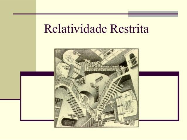 Relatividade Restrita