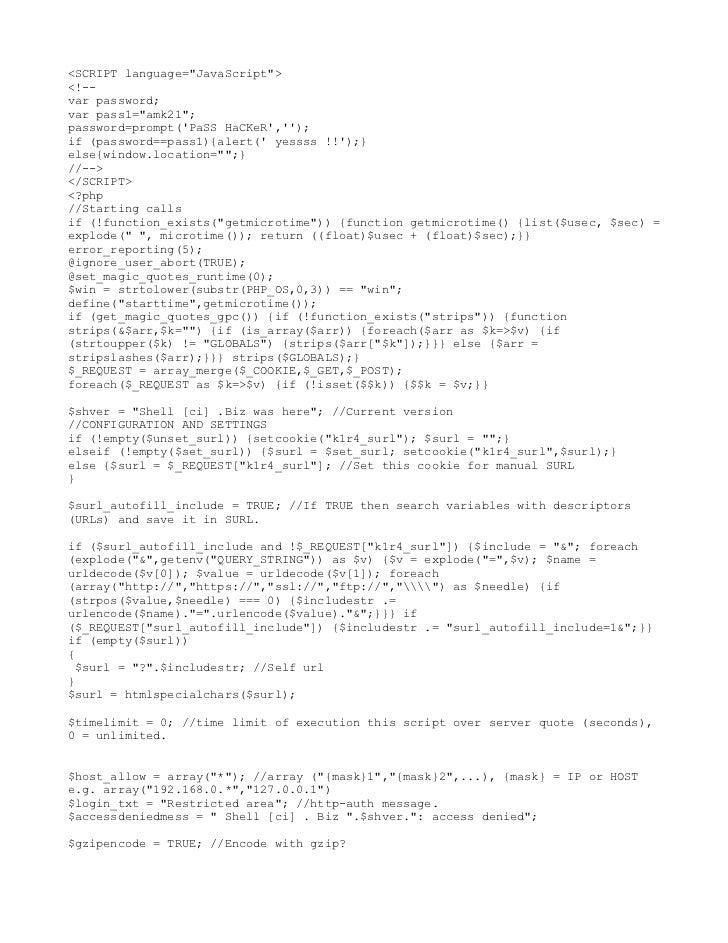 "<SCRIPT language=""JavaScript""><!--var password;var pass1=""amk21"";password=prompt(PaSS HaCKeR,);if (password==pass1){alert(..."