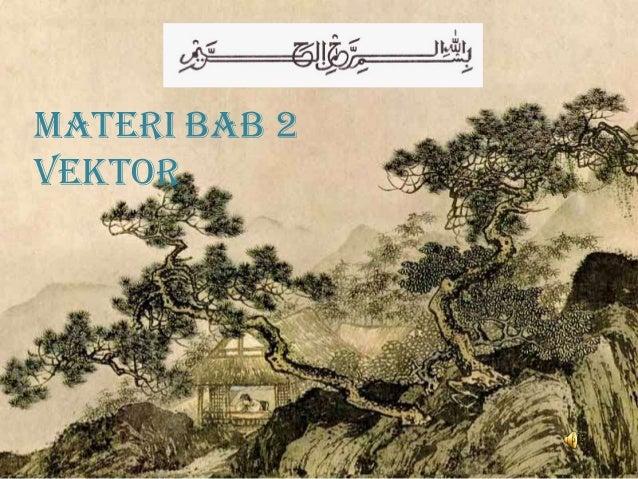 MATERI BAB 2 VEKTOR