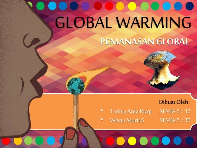 Presentasi global warming.