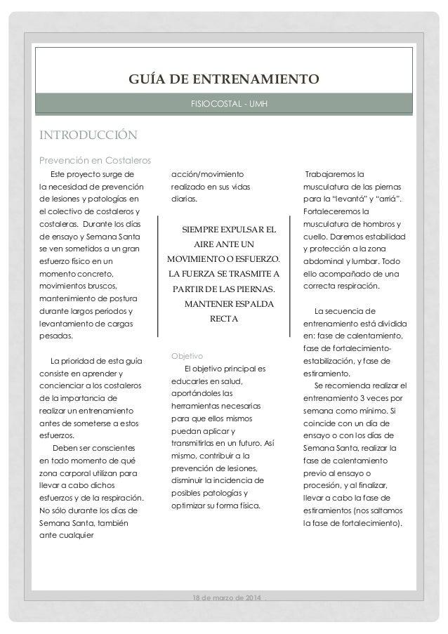 18 de marzo de 2014 . INTRODUCCIÓN Prevención en Costaleros Este proyecto surge de la necesidad de prevención de lesiones ...