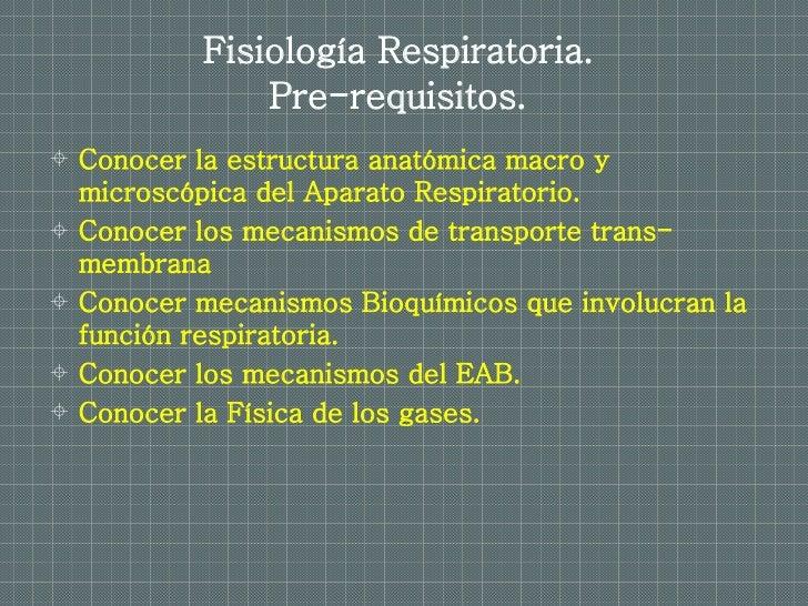 Fisiología Respiratoria. Slide 2
