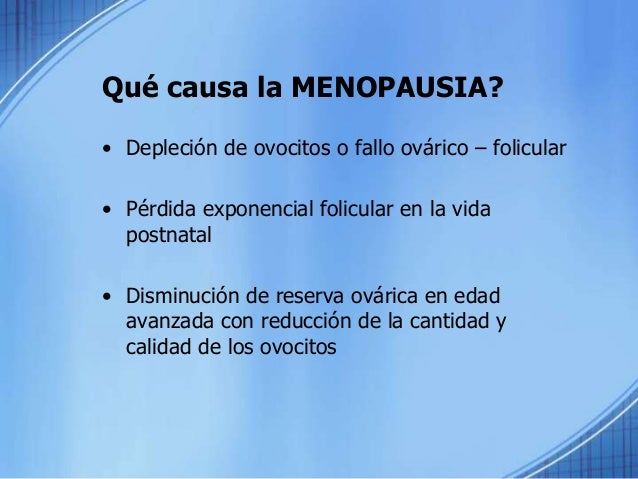 Envejecimiento Ovárico Menopausia EDAD REPRODUCTIVA INICIO DE TRANSICION