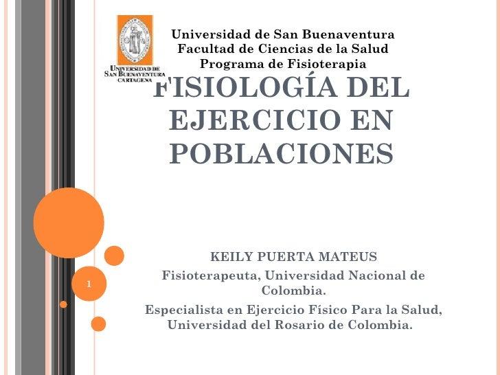 Universidad de San Buenaventura         Facultad de Ciencias de la Salud            Programa de Fisioterapia     FISIOLOGÍ...