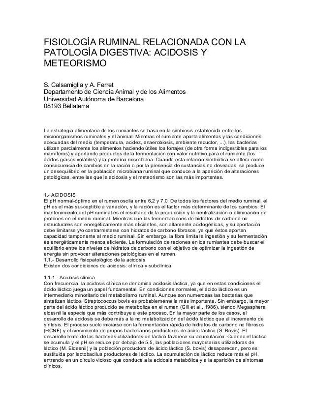 FISIOLOGÍA RUMINAL RELACIONADA CON LA PATOLOGÍA DIGESTIVA: ACIDOSIS Y METEORISMO S. Calsamiglia y A. Ferret Departamento d...