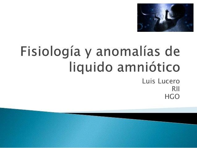 Luis Lucero RII HGO