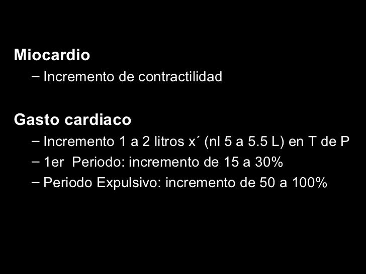 <ul><li>Miocardio </li></ul><ul><ul><li>Incremento de contractilidad </li></ul></ul><ul><li>Gasto cardiaco </li></ul><ul><...