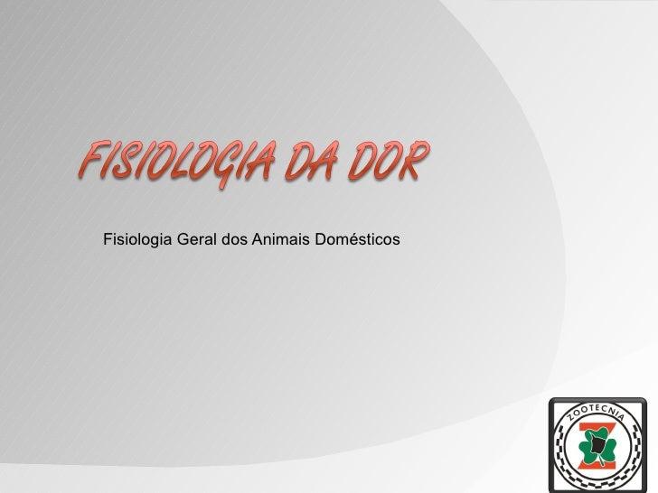 Fisiologia Geral dos Animais Domésticos