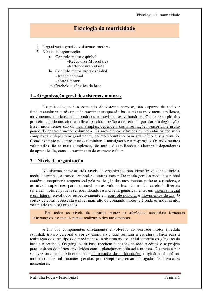 Fisiologia da motricidade                          Fisiologia da motricidade                                           a- ...